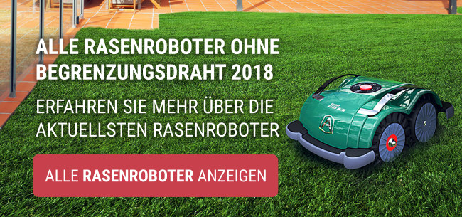 Rasenroboter 2018 ohne Begrenzungsdraht