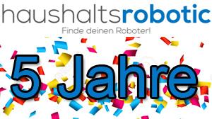 Beitragsbild Über uns - Haushalts-Robotic wird 5 Jahre alt